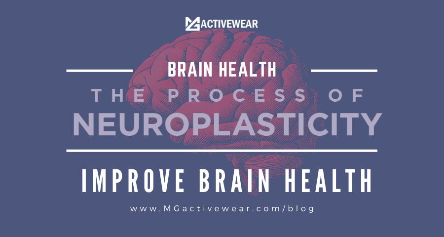 Neuroplasticity : Ways to improve your brain health