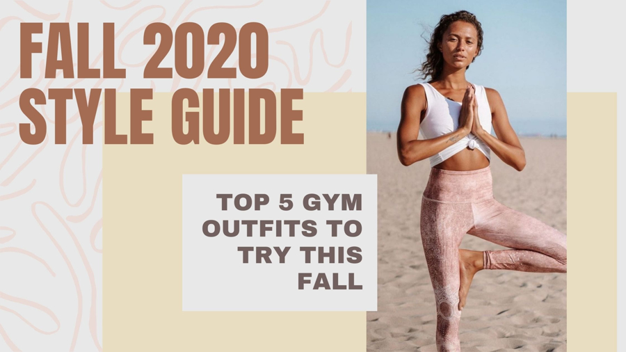 SHOPPING GUIDE : FALL 2020 TOP 5 WOMEN'S ACTIVEWEAR LOOKS