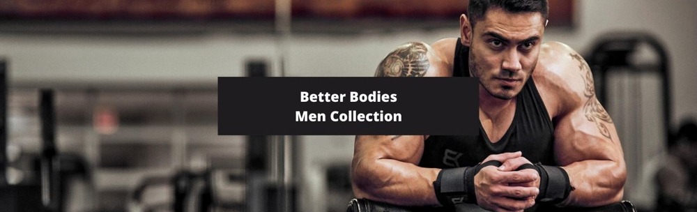 Men Gym Wear Collection by Better Bodies